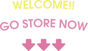 WELCOME!! GO STORE NOW
